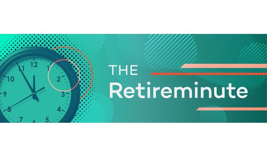 The RetireMinute - February 4